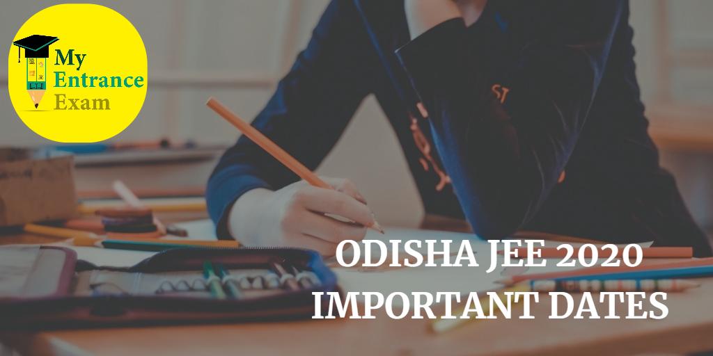 Odisha Jee Important Dates 2020