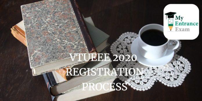 VTUEEE 2020 REGISTRATION PROCESS