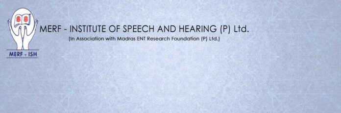 MERF INSTITUTE OF SPEECH AND HEARING CHENNAI