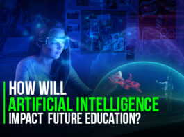 Artificial Intelligence Impacts on education sector